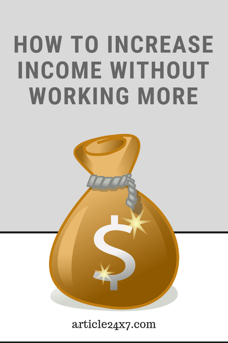 Increase Your Income
