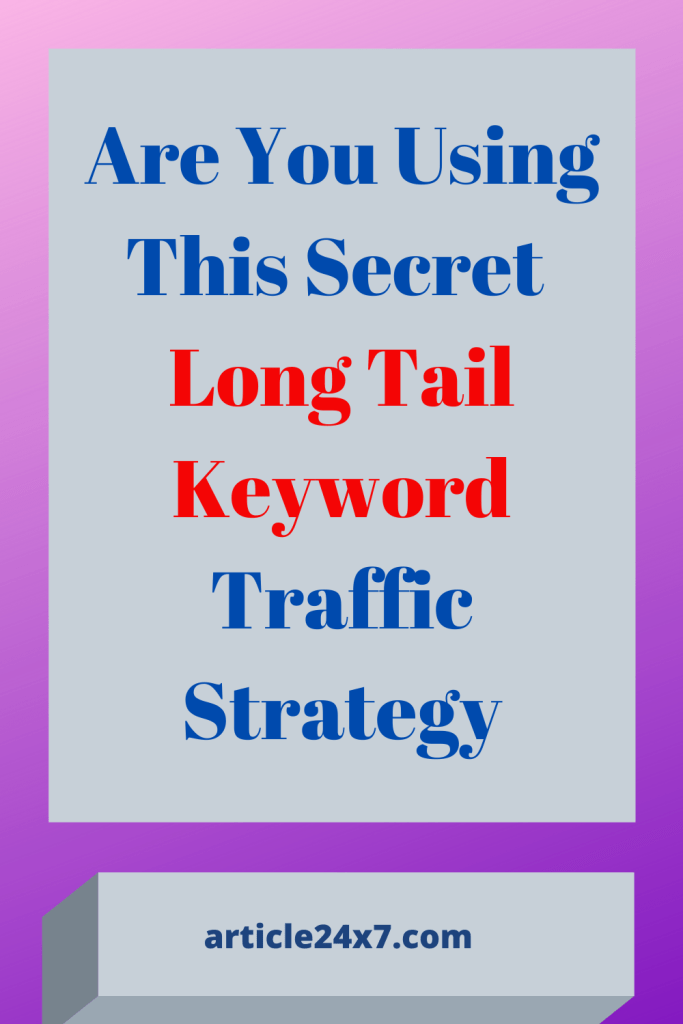 Long Tail Keyword Strategy