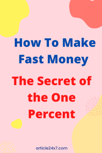 The Secret of the One Percent