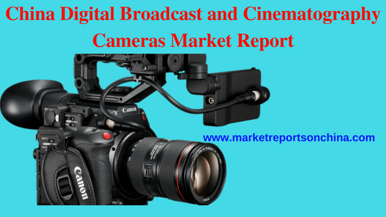 Digital Broadcast and Cinematography Cameras Market