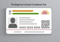 The Beginner's Guide To Aadhaar Pay