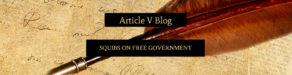 http://articlevblog.com/wp-content/uploads/2016/02/Article-V-Blog-Header-req.jpg