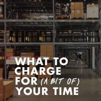 What to charge for (a bit of) your time