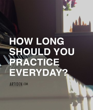 How Many Hours Should You Practice Everyday?