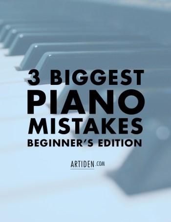 Biggest Beginner Piano Mistakes