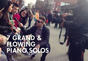 9 Grand & Flowing Piano Solos