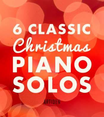 6 Classic Christmas Piano Solos