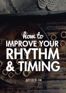How to Improve Your Rhythm & Timing
