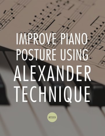 Improving Piano Posture Using Alexander Technique