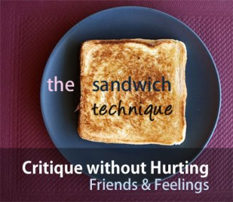 How to Critique without Hurting Hearts: The Sandwich Technique