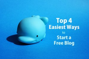 Easiest Ways to Start a Free Blog