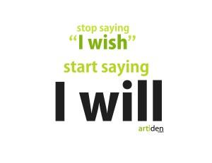 Motivation: I will