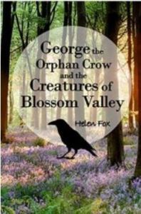 """Alt=""""george the orphan crow and the creatures of blossom valley"""""""