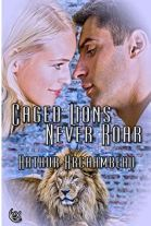 "Alt=""caged lions never roar"""