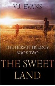"Alt=""the hermit trilogy the sweet land"""