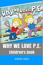 "Alt=""why we love p.e."""