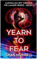 "Alt=""yearn to fear by chas murrell"""