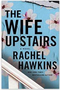 "Alt=""the wife upstairs: A novel by rachel hawkins"""