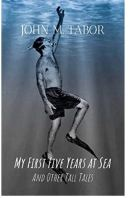 """Alt=""""my first five years at sea by john m. tabor"""""""