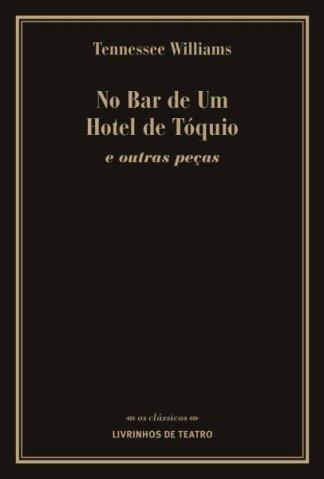 NO BAR DE UM HOTEL DE TÓQUIO e Outras Peças