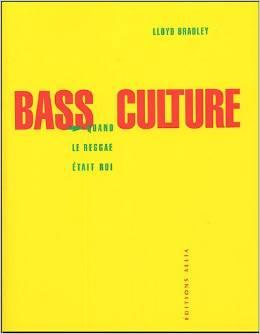 Bass Culture - Quand le Reggae était roi