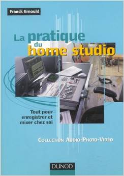 La pratique du Home Studio