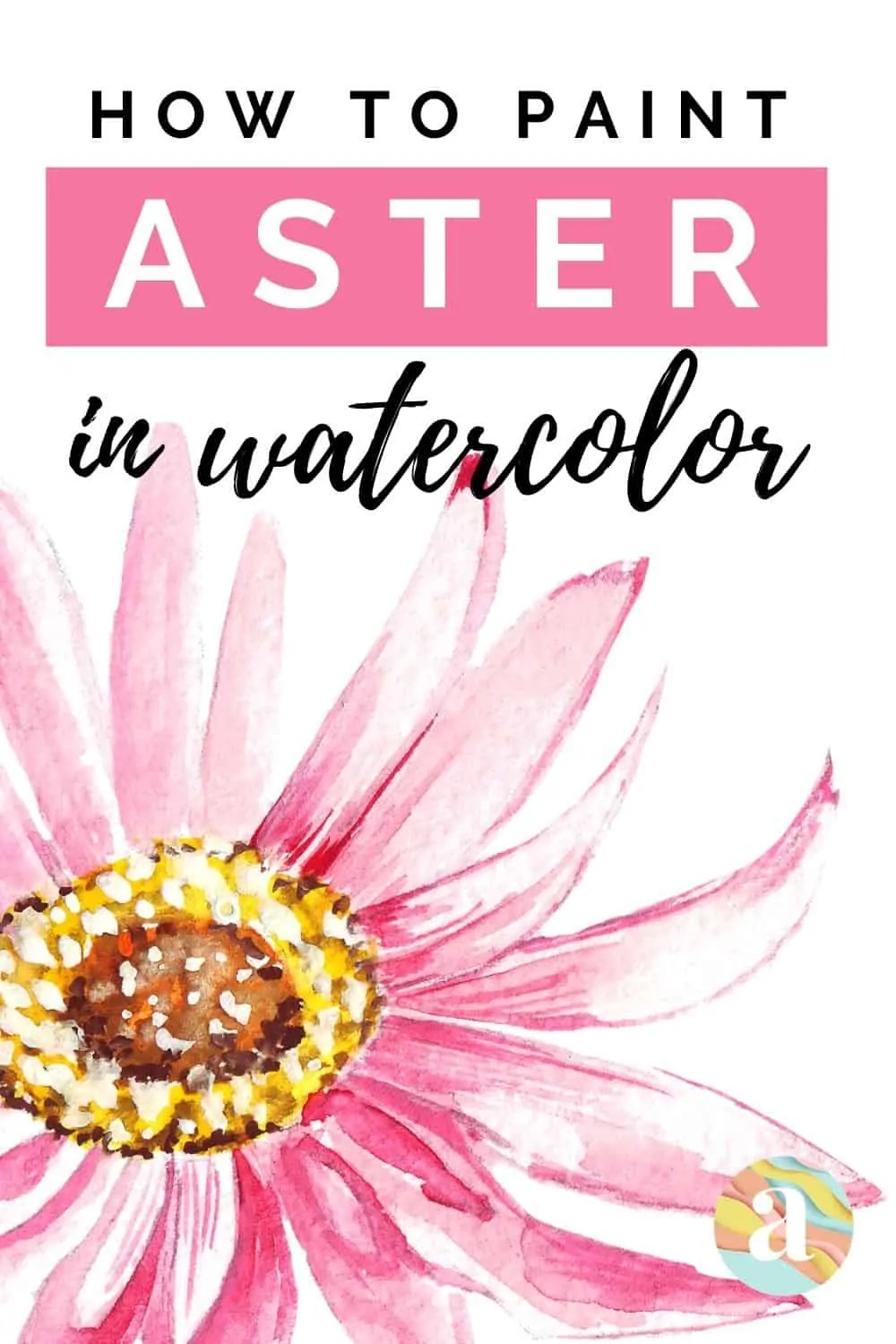 how to paint aster in watercolor