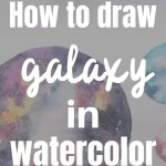 How to paint galaxy in watercolor? 1