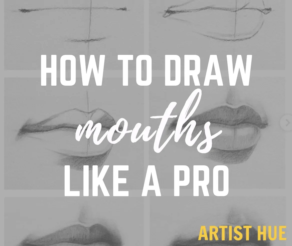 How to draw mouths like a pro? 5