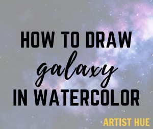 How to draw galaxy in waterocolor 5