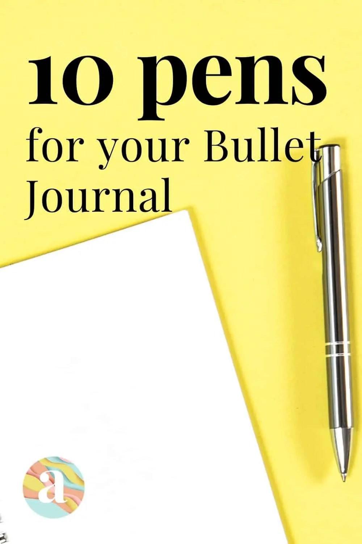 best bullet journal pens