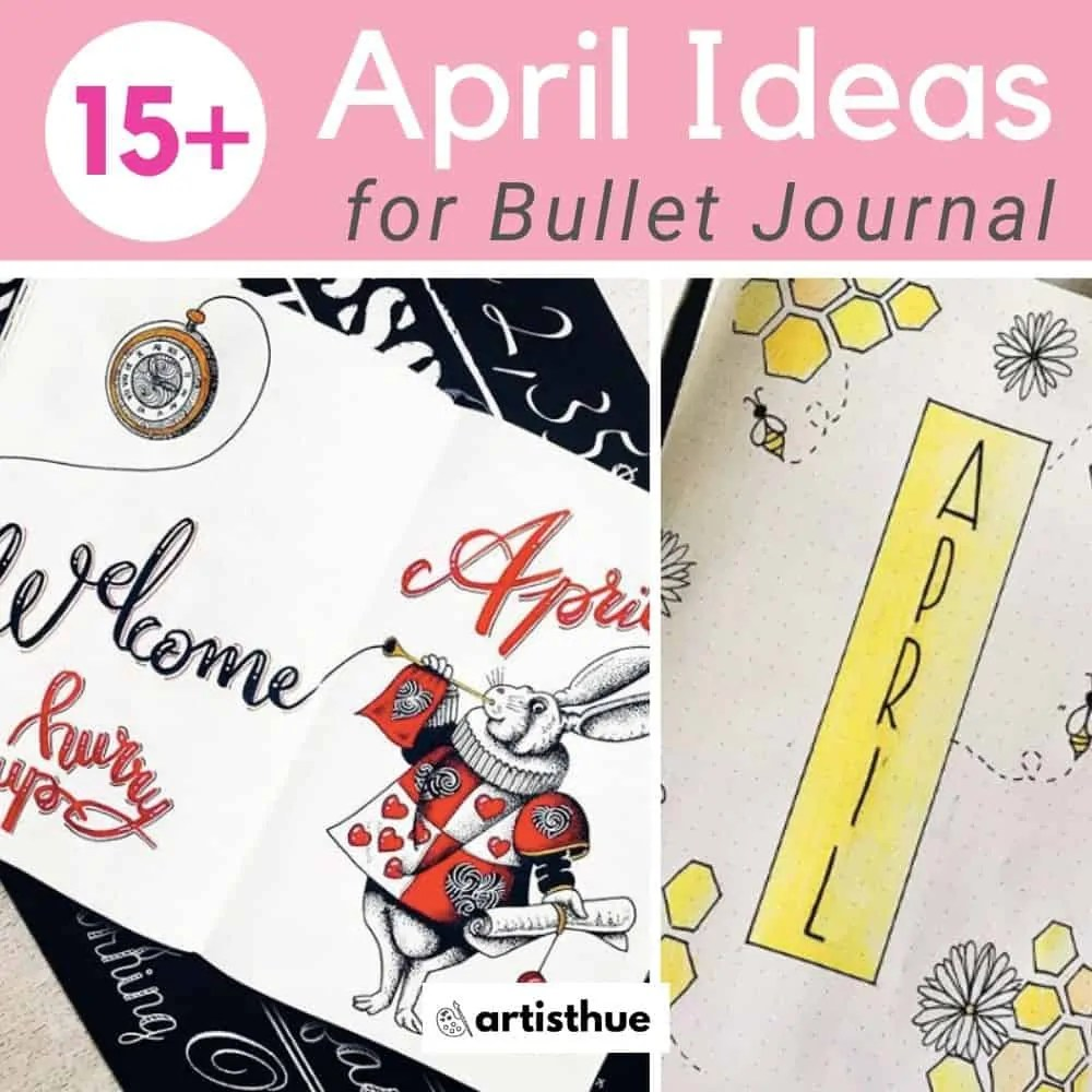 April Bullet Journal: 15 Layout Ideas 11