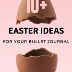 15 Easter Theme Ideas for Bullet Journal 15