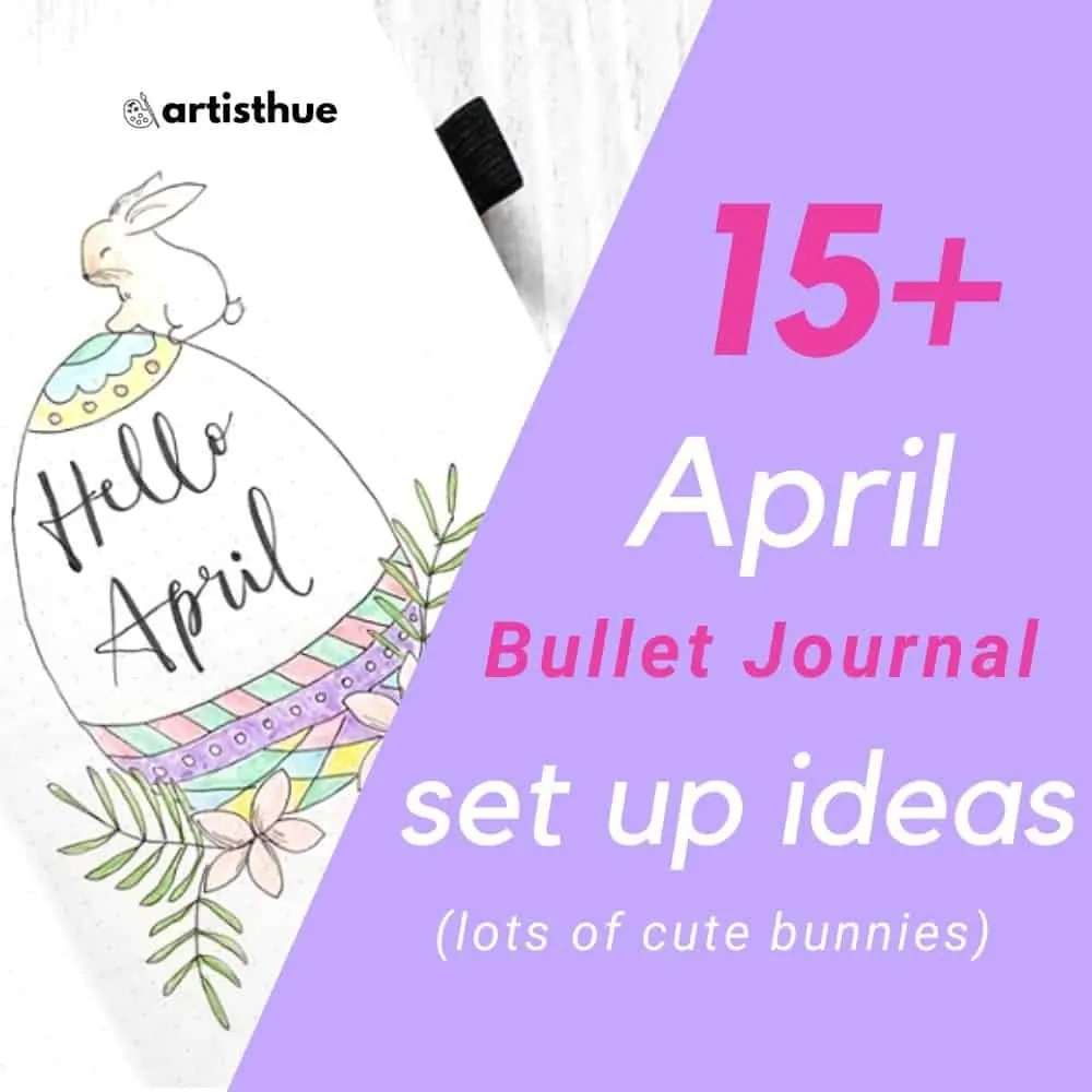 April Bullet Journal: 15 Layout Ideas 13
