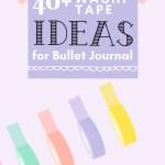40 Creative Bullet Journal Washi Tape Ideas 18