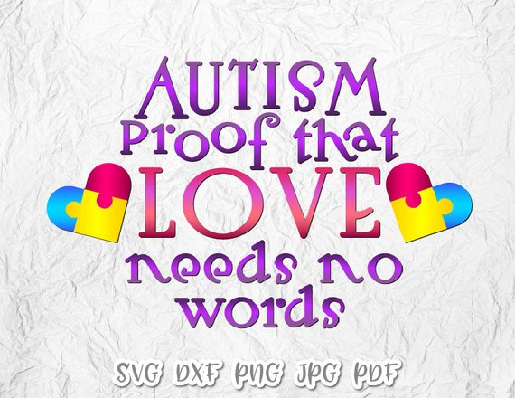 Download Autism SVG Files for Cricut Awareness Saying Proof that ...