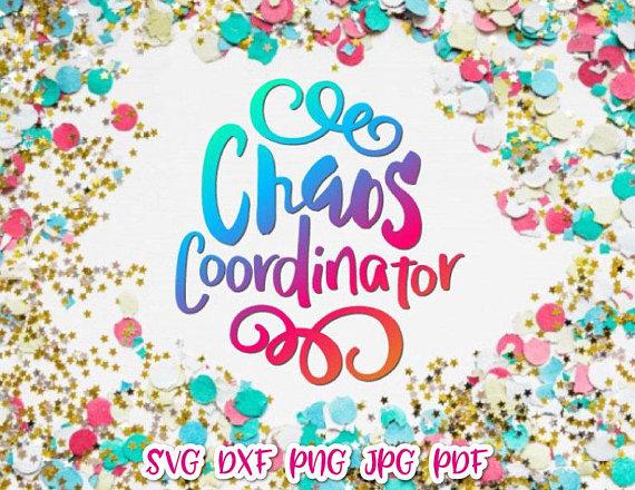 Download Chaos Coordinator Momlife SVG File for Cricut Saying ...