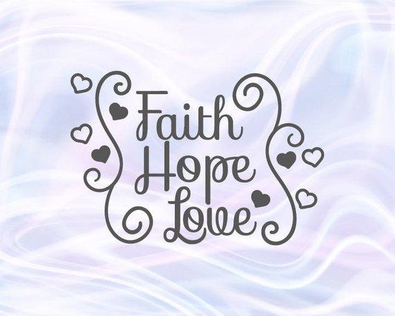 Download Faith Hope Love Svg Files for Cricut Clipart Religious ...