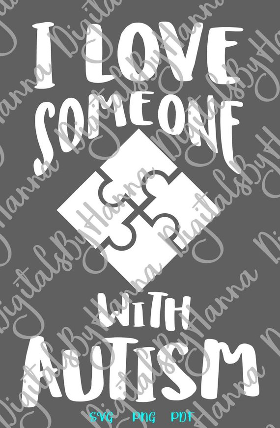 Download Autism SVG Saying I Love Someone With Autism Awareness ...