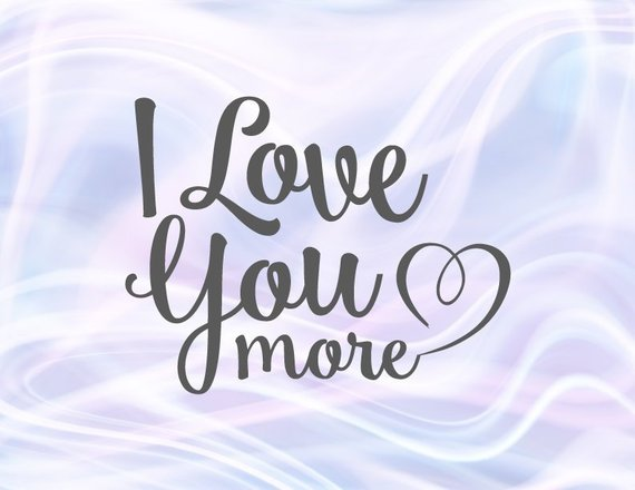 Download Saying I Love You More SVG Most Just Married Romantic ...
