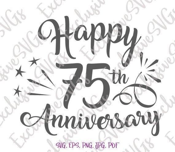 Download Happy 75th Anniversary SVG Diamond Wedding Seventy Five ...