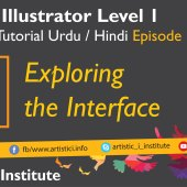 Adobe Illustrator Episode 01 Introduction and Exploring the Interface – Urdu/Hindi