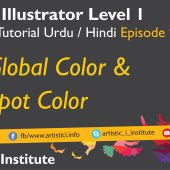 Adobe Illustrator Episode 09 – Global Colors and Spot Colors – Urdu/Hindi