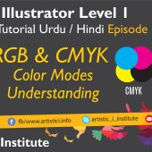 Adobe Illustrator Episode 11 – RGB/CMYK Color Modes Understanding – Urdu/Hindi