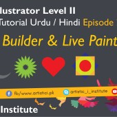 Adobe Illustrator Episode 26 – Shape Builder & Live Paint – Urdu/Hindi