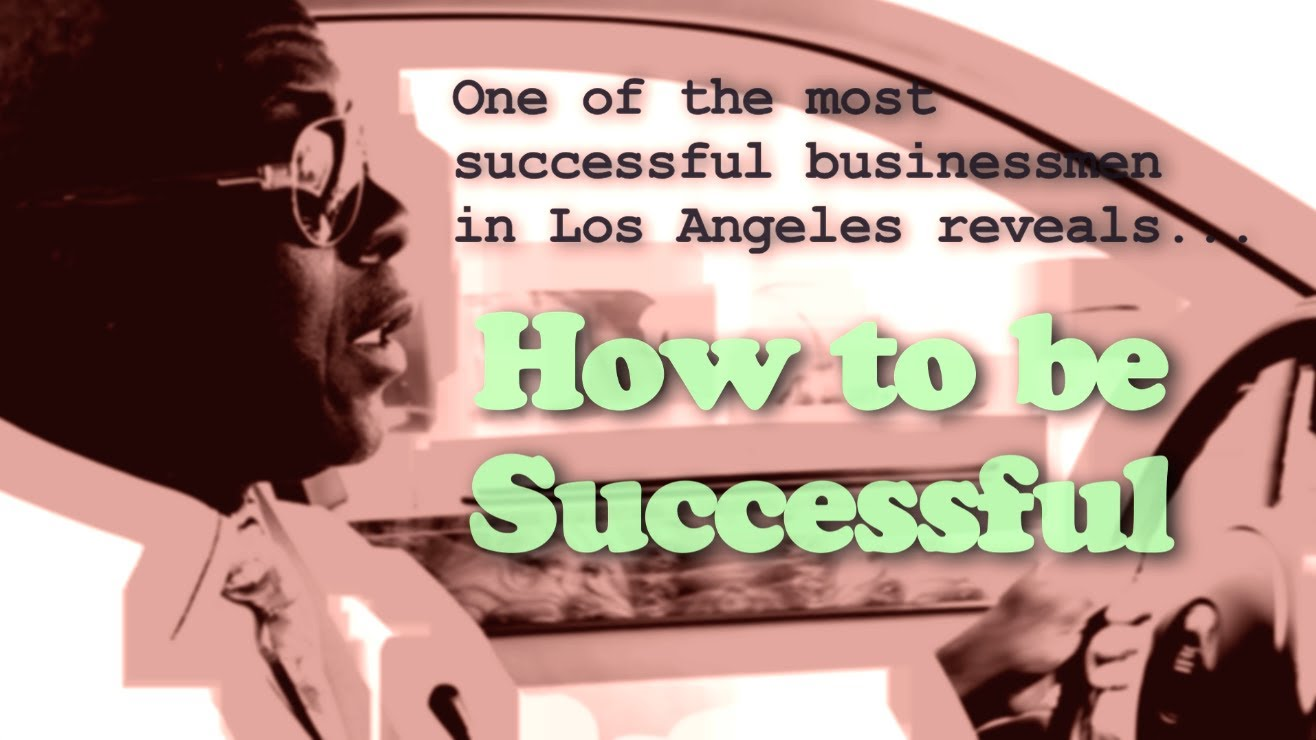 How to be Successful [VIDEO]