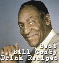 Bill Cosby Mixed Drink Recipe