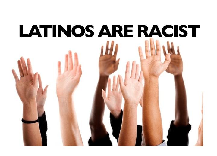 latino racism