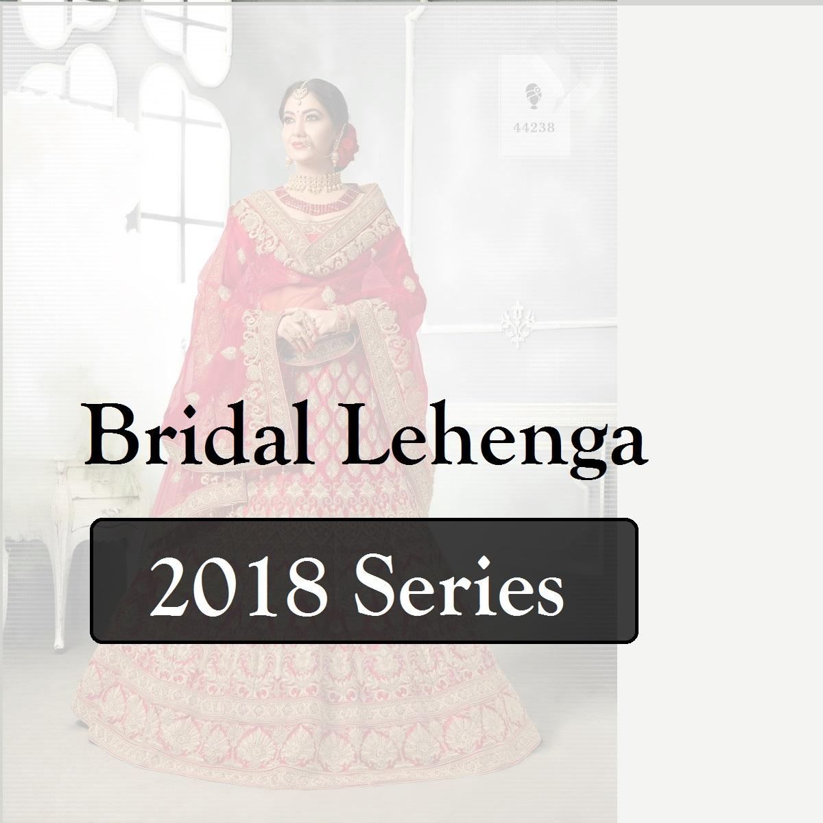 dc793cb185b781 Shop Bridal Lehenga 2018 Series Online