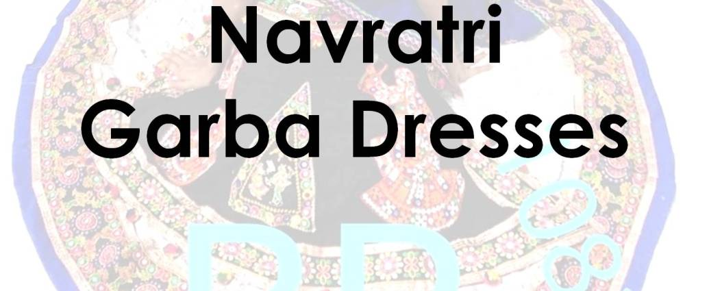 Navratri Garba Dresses
